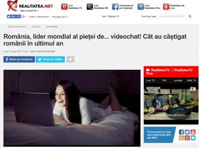 Romania, lider mondial al pietei de... videochat! Cat au castigat romanii în ultimul an